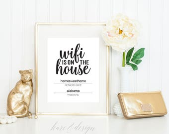 "Printable Wifi Password, Instant Download, 5""x7"" and 8""x10"", We have wifi, Editable WIFI Password, Guest Room Sign, Wifi is on the house"