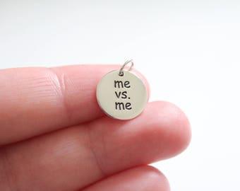 Sterling Silver Me vs. Me Pendant, Me vs. Me Charm, Me vs. Me Pendant, Me vs Me Motivation Charm, Me vs Me Motivation Pendant, Me vs Me