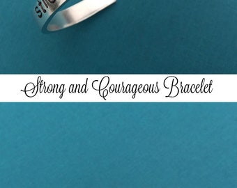 Strong And Courageous Stamped Bracelet, Encouragement Bracelet, Scripture Jewelry, Confirmation Gift, Graduation Gift, Christian Jewelry