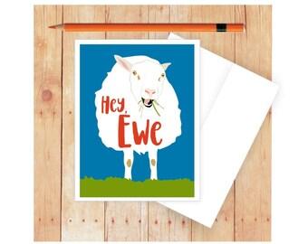 Hey Ewe Card, Hello Card, Pun Art, Sheep Art, Lamb Art, Ewe, Farm Animal, Punny, Puns, Funny Note Cards, 4-H Card, Card for Kids, Animal