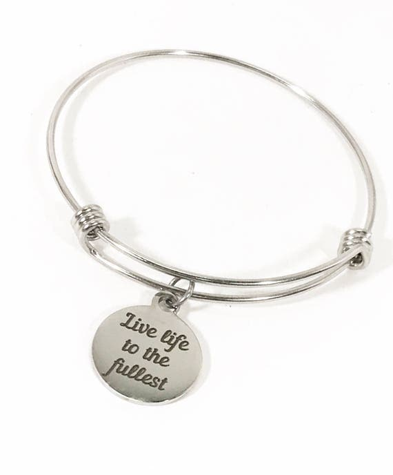 Encouragement Gift, Live Life To The Fullest Bracelet, Stacking Bangle, Motivating Jewelry, Encouraging Jewelry, Daughter Gift, Direct Sales