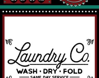 Laundry Co Sign | Cutting Files | Printable | svg | eps | png | dxf | Laundry Room | Wash Dry Fold | Vintage Farmhouse | Same Day Service