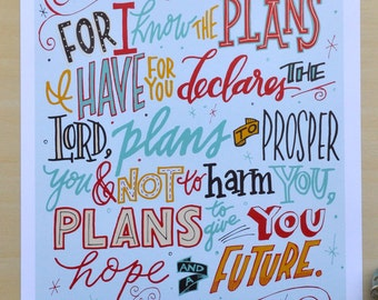 """Jeremiah 29 11; 8x10"""" or 11x14"""" hand lettered print; For I know the plans I have for you declares the Lord"""