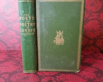 The Poets and Poetry of Europe by Henry Wadsworth Longfellow - Decorative Victorian Book from 1877