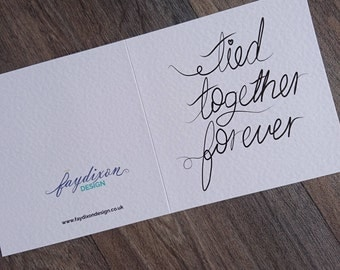 Tied Together Forever Greeting Card - Marriage, wedding, wife, husband, fiance, anniversary, engagement
