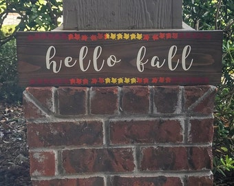 Hello Fall Wood Sign / Rustic Fall Sign / Fall Wood Sign / Autumn Sign / Wood Sign / Fall Leaves Wood Sign