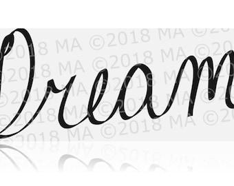 Inspiring Dream Hand Written INSTANT download svg