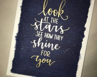 Look at the stars // 11X14 canvas // hand painted // gold embossed hand lettering // coldplay // gifts