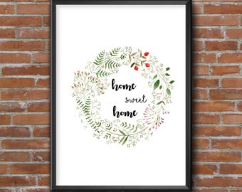 Home sweet home - hand painted Watercolor art decor Watercolor wreath Floral wall art Positive wall art decor Watercolor poster print