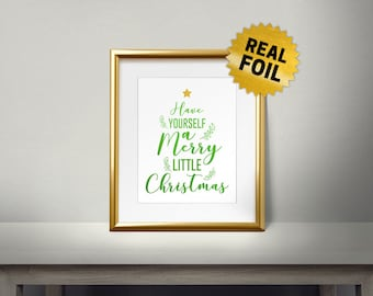 Real Gold Foil Print, Have Yourself a Merry Little Christmas, Gold Wall Art, Modern Gift, Christmas Wall Decor, Ornament, Holiday Wallart