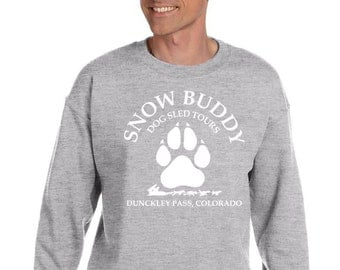 Crewneck Sweatshirt (Unisex) - Snow Buddy Dog Sled Tours - Add the date of your adventure for free  (or leave it off).