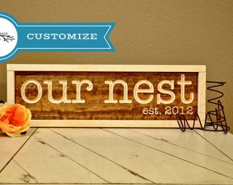 Our Nest +Year Sign | Farmhouse Sign | Home Décor | Wedding Sign | Personalized Wooden Sign | Est Sign | Wedding Gift | Wood Engraved Design