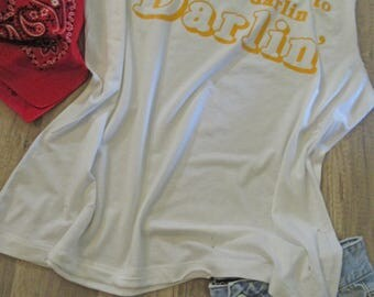 Darlin'/ Tattered & Torn Vintage muscle tank/ You don't have to call me Darlin'