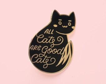 Good Cats Enamel Pin (cute neko cat enamel pin lapel badge kitten pin black cat gift cat lover gift cat lady pet lover cat mom)