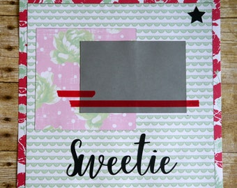 Sweetie premade 12x12 scrapbook page paper piecing baby boy or girl new baby toddler playtime Valentine's Day