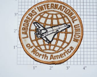 Laborers' International Union of North America RARE (Stained) Vintage Sew-on Embroidered Patch Space Shuttle Logo Emblem Collectible e30b
