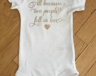 All Because Two People Fell In Love Onesie