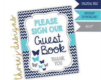 Butterfly Baby Shower Guest Book Table Sign - INSTANT DOWNLOAD - Navy Blue, Teal and Gray - Digital File - J007