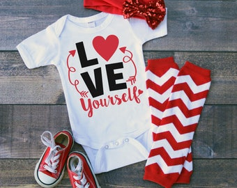 Love Yourself Valentine's Day Funny  Bodysuit or T-Shirt for Baby Toddler Kid Newborn Babies Shower Coming Home Gift Idea Creeper Present