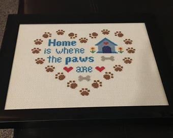 Home is Where the Paws Are cross stitch