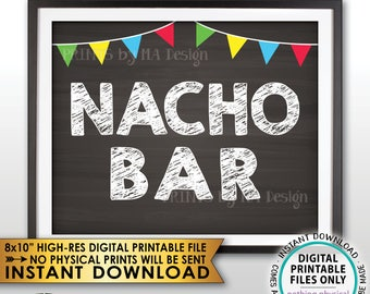 "Nacho Bar Sign, Nacho Station Fiesta Sign, Football Wedding Shower Birthday Graduation, PRINTABLE Chalkboard Style 8x10"" Instant Download"