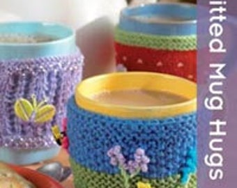 Knitted Mug Hugs by Searchpress Best Selling Patterns Twenty To Make series by Val Pierce