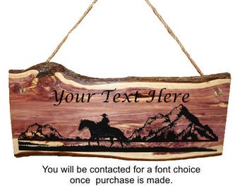 Western Sign, Horse Decor, Rustic Cowboy Sign, Personalized Live Edge Cedar Wood Cowboy Sign, Wood Sign, Rustic Sign,  Engraved Sign