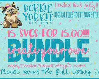 Create Your Own BUNDLE - 15 for 15.00! svg/dxf/png/jpg Cricut, Studio, Planner Stickers, Cutable file