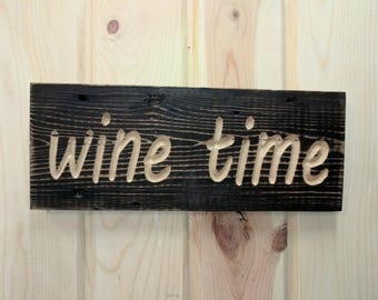 Carved WINE TIME Sign on Reclaimed wood, Carved Reclaimed Sign, ReclaimedSign