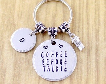 Coffee Before Talkie Funny Coffee Keychain - Coffee Gifts - Coffee Lover Gifts - Coffee Addict Keyring - Coffee Accessories, Handstamped SRA