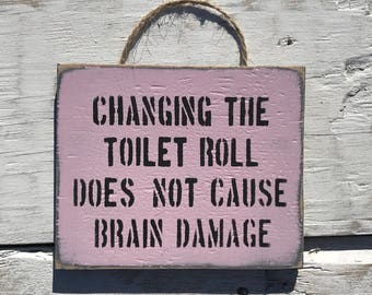 Changing The Toilet Roll...pink wooden sign funny bathroom sign toilet beach decor restroom sign bathroom  rustic wood decor toilet humour