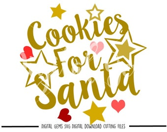 Cookies For Santa svg / dxf / eps / png files. Digital download. Compatible with Cricut and Silhouette machines. Small commercial use ok