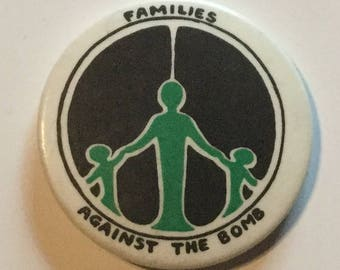 CND Families Against The Bomb Anti Nuclear Badge