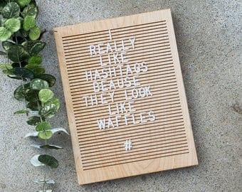 Wooden Letter Board 9x12- MAPLE - Letterboard, Message Board, Felt Board, Treat Yourself, Modern Farmhouse, Modern Cabin, Natural