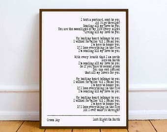 Green Day - Last Night On Earth - quote - Lyric Art Typography music Print Poster romance love valentine