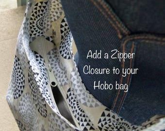 Zipper Closure Add-On to Hobo Bag *Sling Bag Slouchy Handbag; Diaper Bag
