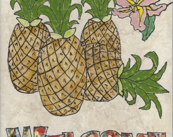 Pineapple Welcome #009 Hand Painted Kiln Fired Decorative Ceramic Wall Art Tile 8  x 12