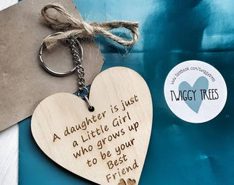 A daughter is just a little girl who grows up to be your best friend  Mother/Daughter - little Girl/ Best friend Keyring Gift keychain