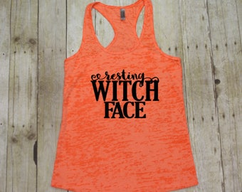 Resting witch face, Halloween costume adult womens Halloween tanks, Womens Halloween clothing, Fall shirt adult,  Halloween shirt, BTK 024
