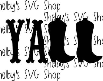 Y'all - Cowboy Boots - SVG