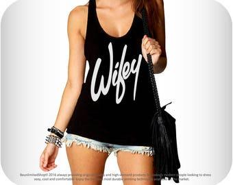 Wifey Shirt, Wifey T-shirts, Wifey Tank Top, Wifey Tanks, Wife Shirts, Gifts For Wife, Honeymoon Shirts, Future Wife Shirt, Mrs Shirt, Wife