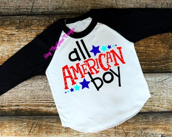 All American Boy, Boy shirt, Toddlers shirt, 4th of July shirt, Boys 4th of July shirt, 4th of July shirt boys, 4th of July