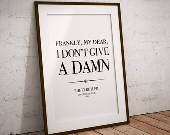 Gone With the Wind poster: GWTW print, quote prints, quote wall art, Frankly my dear I don't give a damn, Rhett Butler, 1930s print