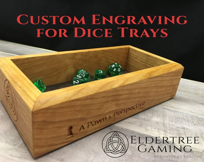 Custom Engraving Add-on for any Eldertree Dice Tray