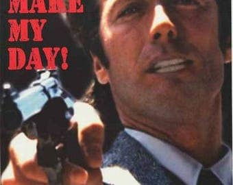Clint Eastwood Dirty Harry Go Ahead Make My Day  Rare Vintage Poster