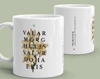 Valar Morghulis, Valar Dohaeris Ceramic Mug - Game of Thrones inspired coffee tea mug