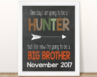PRINTABLE Fall Pregnancy Announcement, One day I am going to be a hunter, Big Brother Announcement, Baby Number 2, 2nd Baby, 2nd Pregnancy