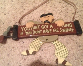 Fun golfing sign for the collector