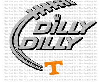 Dilly Dilly Tennessee Football funny printable Digital download cut file  SVG, DXF, PNG, EpS, PdF