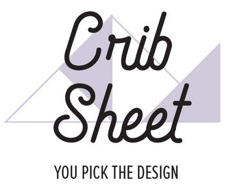 Custom Crib Sheet, You pick the fabric, you pick the design, baby bedding, baby crib sheet, custom crib bedding, custom nursery, boy or girl